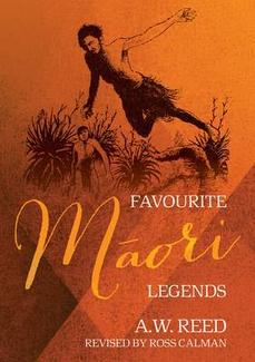Favourite Maori Legends - AW Reed